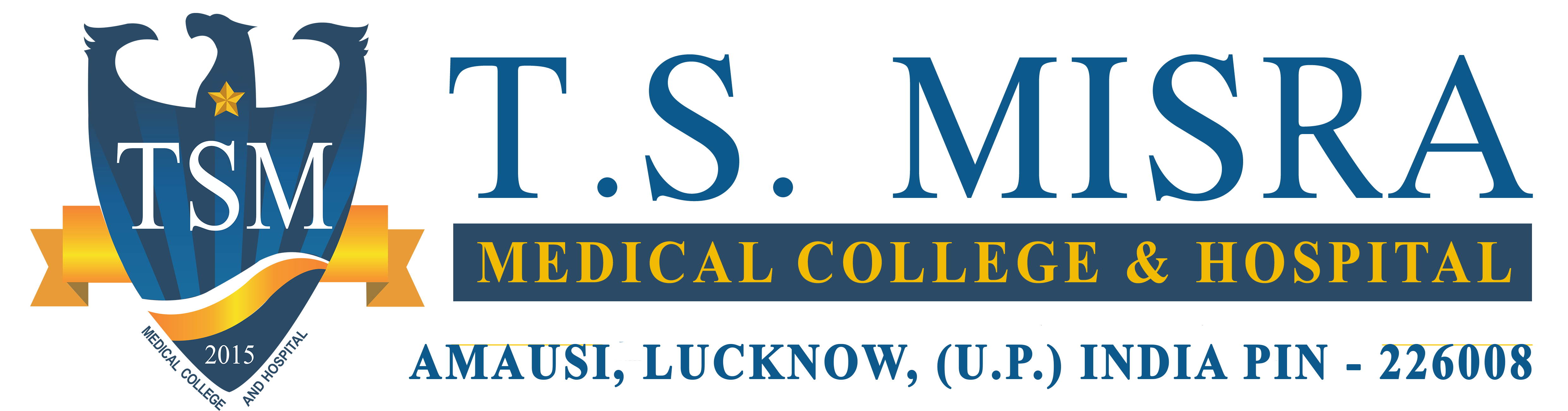 T  S  MISRA MEDICAL COLLEGE AND HOSPITAL